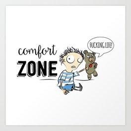 Confort Zone Art Print