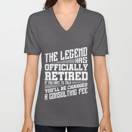 The Legend Has Officially Retired Funny Retirement Gift Unisex V-Neck