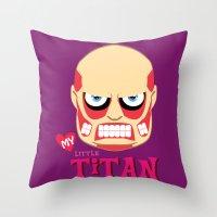 attack on titan Throw Pillows featuring My Little Titan by TheBeardedPen