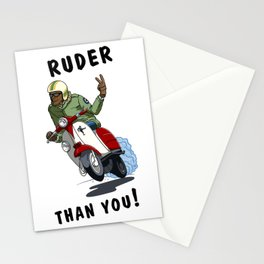RUDER THAN YOU Stationery Cards