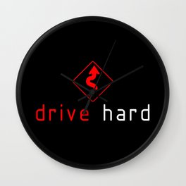 Drive Hard v1 HQvector Wall Clock