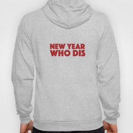 Happy New Year Funny Apparel New Years Eve Party Hoody