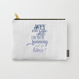 Running out of time | Hamilton Carry-All Pouch