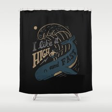 High and Fast Shower Curtain