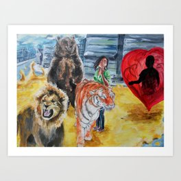 I'm Not Scared of Lions and Tigers and Bears, But I'm Scared of Loving You Art Print