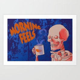 Morning feels Art Print
