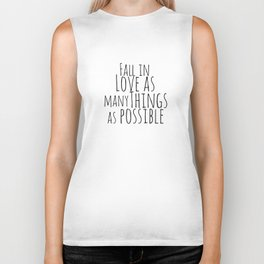 Fall In Love With As Many Things As Possible Biker Tank