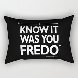 I Know It Was You Fredo Rectangular Pillow