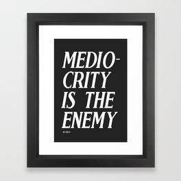 Mediocrity Framed Art Print