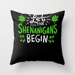 Shenanigans Begin - Gift Throw Pillow