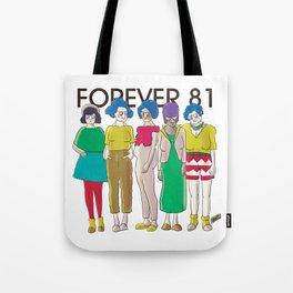 Forever 81 Tote Bag