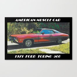 1971 FORD TORINO 500 ALL AMERICAN RED MUSCLE CAR Canvas Print