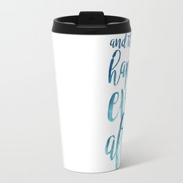 And they live happily ever after... Travel Mug