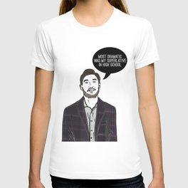 Most Dramatic T-shirt