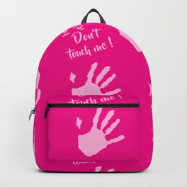 Don't touch me! Backpack
