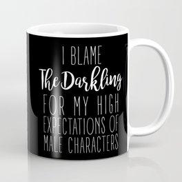 High Expectations - The Darkling Black Coffee Mug