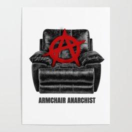 armchair anarchist Poster