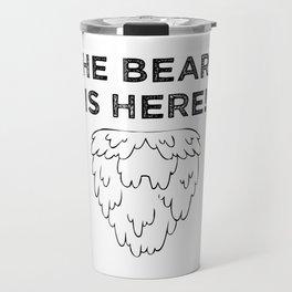 The Beard Is Here! (Black) Travel Mug