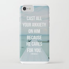 Cast All Your Anxiety On Him, Because He Cares For You - 1 Peter 5:7 - Bible Quote - Inspirational Q iPhone Case