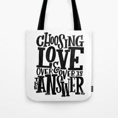 CHOOSE LOVE Tote Bag