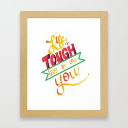 life is tough Framed Art Print