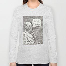 Naturally, I select you Long Sleeve T-shirt