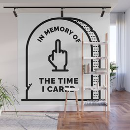 R.I.P. The Time I Cared Wall Mural