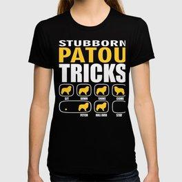 Stubborn Patou Dog Tricks Gift  T-shirt