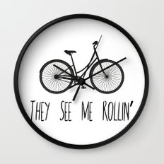 They See Me Rollin' Bicycle - Women's Cruiser City Bike Cycling  Wall Clock