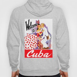 Vintage Welcome to Cuba Travel Poster Hoody