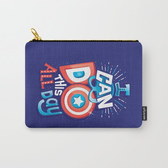 I can do this all day Carry-All Pouch