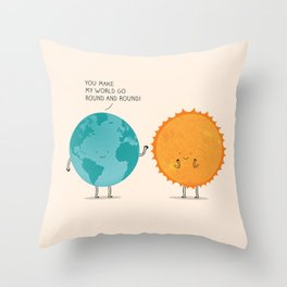 You make my world go round and round! Throw Pillow