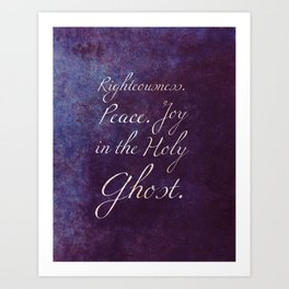 Joy in the Holy Ghost Art Print