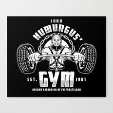 Lord Humungus' Gym Canvas Print