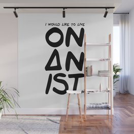 Onanist - I would like to live on an isthmus Wall Mural
