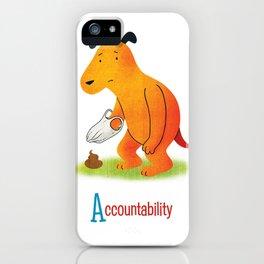 Accountability iPhone Case
