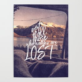 Not all thos who wander are lost-mountains Poster