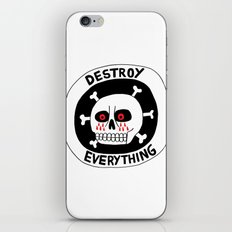DESTROY EVERYTHING iPhone & iPod Skin