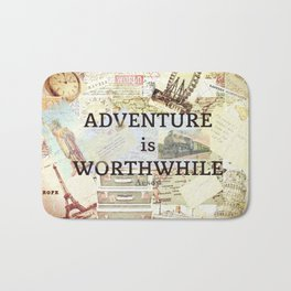 Adventure is Worthwhile Travel Adventure Quote Aesop Bath Mat
