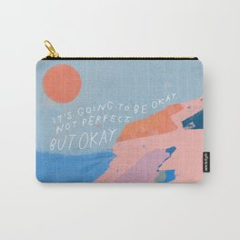 It's Going To Be Okay Carry-All Pouch