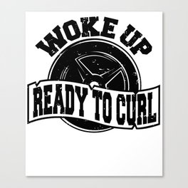 Woke Up Ready To Curl Weightlifter Fitness Shirt FitXGrind Canvas Print