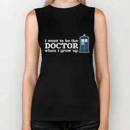 In Good Time (I Want To Be The Doctor When I Grow Up) Biker Tank