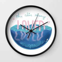 Oh, My Lover, My Lover Wall Clock