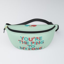 Love is like ping pong Fanny Pack