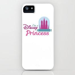 I'm a Princess iPhone Case