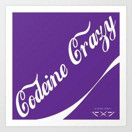 Codeine Crazy Art Print