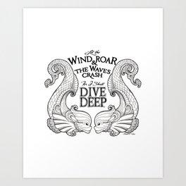 Dive Deep - Black and White Art Print