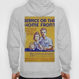 Vintage poster - Service on the Home Front Hoody