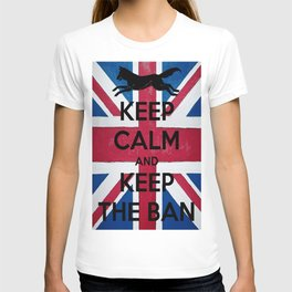 Keep Calm and Keep The Ban T-shirt