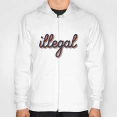 Illegal - blue version Hoody